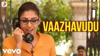 Vaazhavudu song Lyrics video Dora  | Nayanthara, Vivek - Mervin