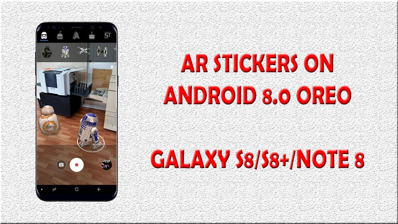 How to install AR sticker on Android 8 0 Oreo Samsung Galaxy