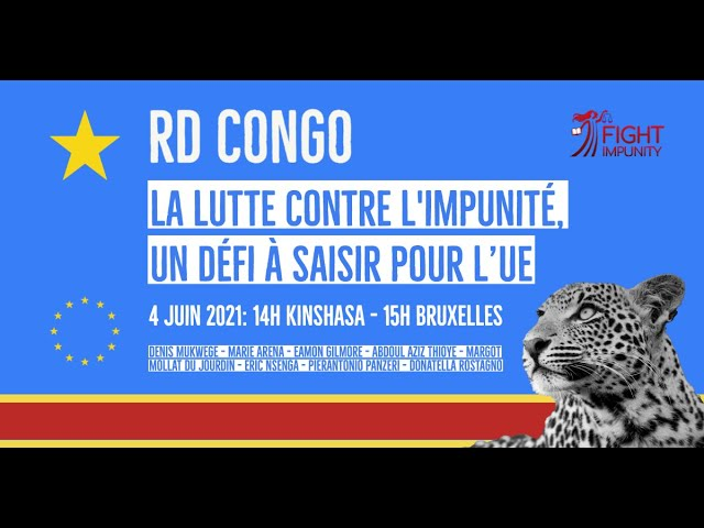 La lutte contre l'impunité en RDC, un défi à saisir pour l'UE