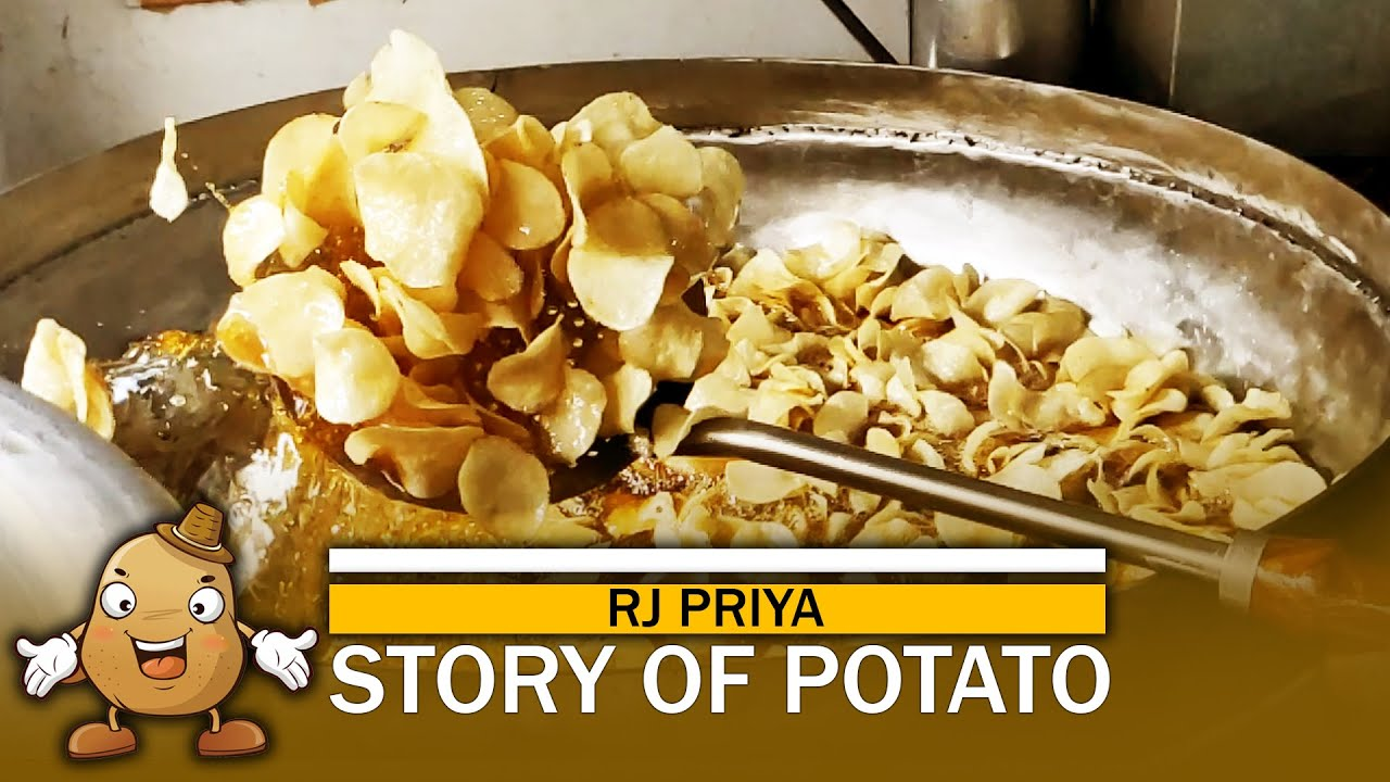 STORY OF POTATO | Potato Chips Oil bath | RJ Priya | Food chutney