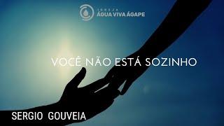 Culto 31.07.2020 - Você não esta sozinho - Sergio Gouveia