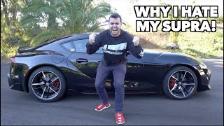 EVERYTHING I HATE ABOUT MY 2020 TOYOTA SUPRA!