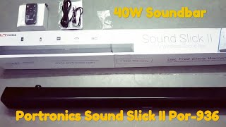 Portronics Sound Slick II Por-936 Wireless 40W Soundbar Speaker With Inbuilt Subwoofer - Review