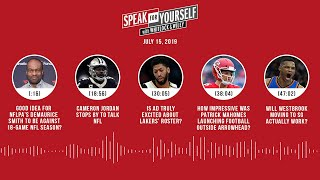 SPEAK FOR YOURSELF Audio Podcast (7.15.19) with Marcellus Wiley, Jason Whitlock | SPEAK FOR YOURSELF