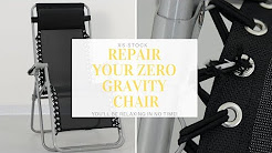 How to Repair a Zero Gravity Relaxer Chair