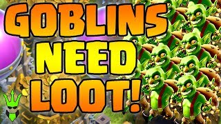 GOBLINS NEED LOOT! - Low League Big Loot Hunting - Clash of Clans - TH9 Easy Farming