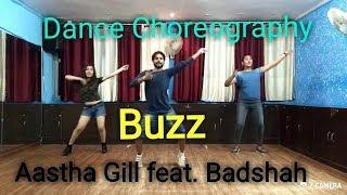 Aastha Gill - Buzz feat. Badshah | Dance Choreography