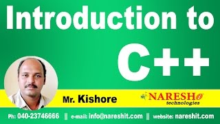 C++ Introduction | C ++ Tutorial | Mr. Kishore