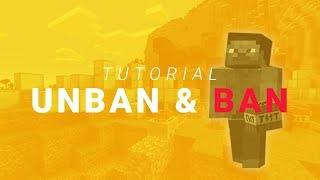 How to Ban aฑd Unban Minecraft Players