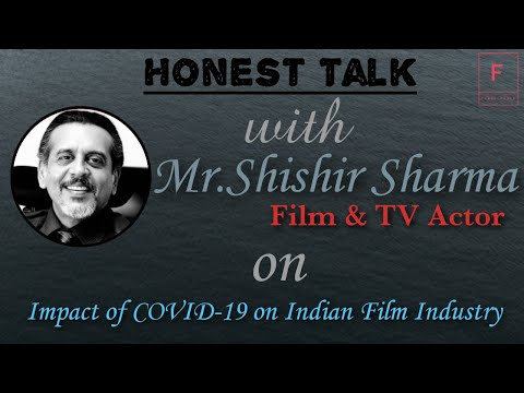 honest-talk-with-shishir-sharma|film-&-tv-actor-|-on-impact-of-covid-19-on-indian-film-industry
