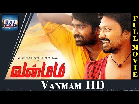 Vanmam Tamil Full Movie | HD | Vijay Sethupathi | Sunaina | S. Thaman | Raj Movies