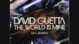 the world is mine - David Guetta (feat JD David)