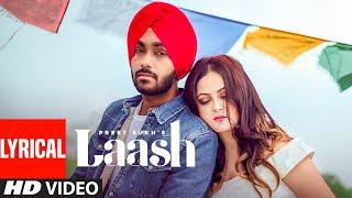 Laash (Full Lyrical Video Song) Preet Sukh   Cheetah   Latest Punjabi Songs 2021