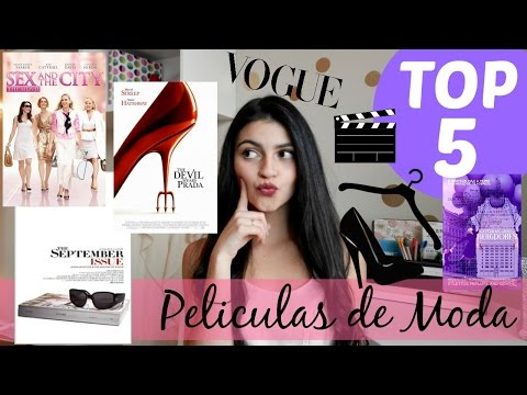 Peliculas de Moda Favoritas - TOP 5