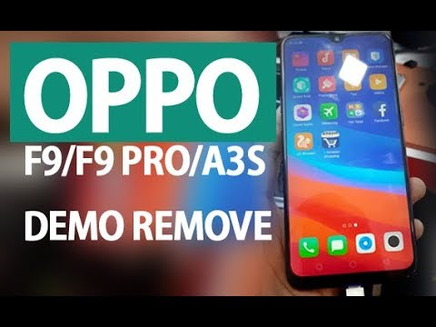 OPPO F9 PRO /F9 /A3S DEMO REMOVE 100% SUCCESS [WORLD IST]