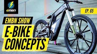 Concept E-Bike Technology   EMBN Show Ep. 65