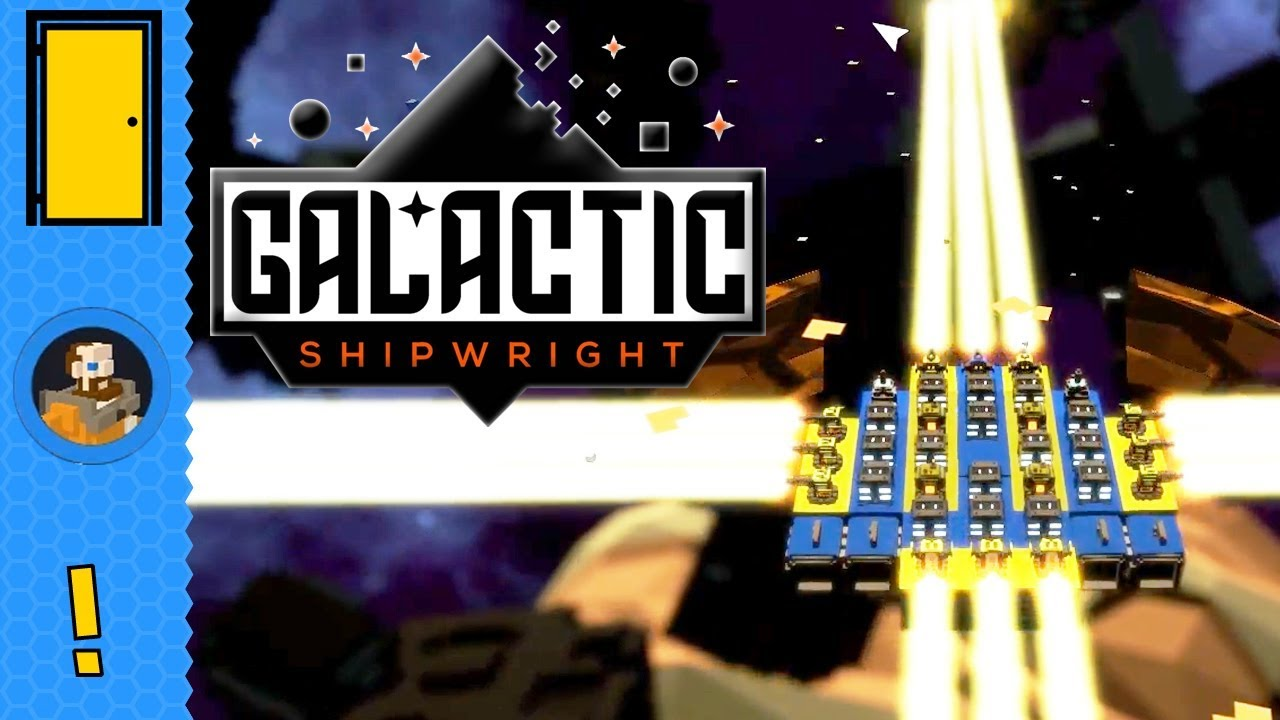 Galactic Shipwright - Spaceship Building - Let's Play Galactic