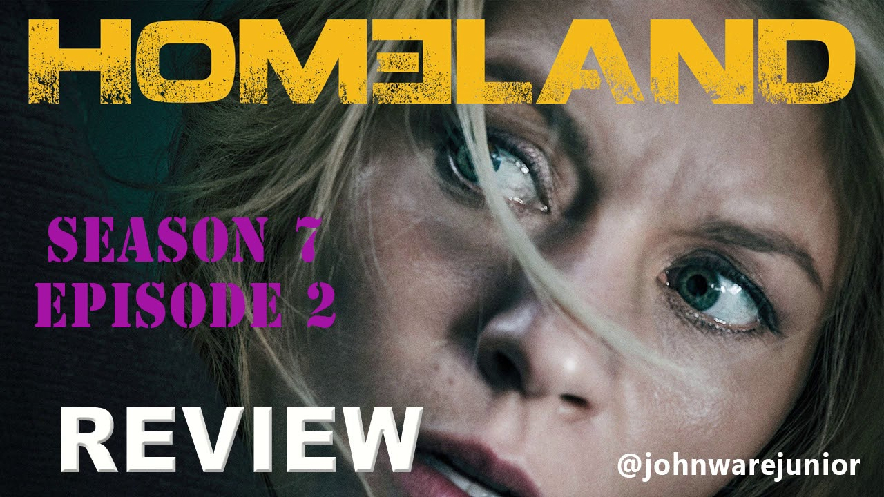 Download Showtime Homeland Season 7 Episode 2 Review | Rebel Rebel