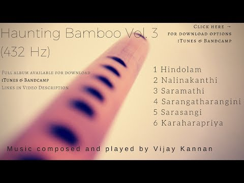 Haunting Bamboo Vol. 3 (432 Hz) - 2 hour flute Music for Deep Meditation, Relaxation, Yoga, Peace