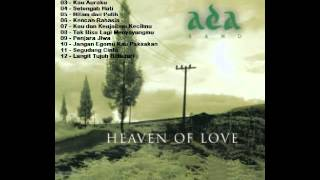 Video Album Ada Band Heaven of Love 2004 download MP3, 3GP, MP4, WEBM, AVI, FLV Desember 2017