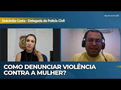 DELEGADA DULCINEA COSTA FALA SOBRE VIOLÊNCIA CONTRA A MULHER