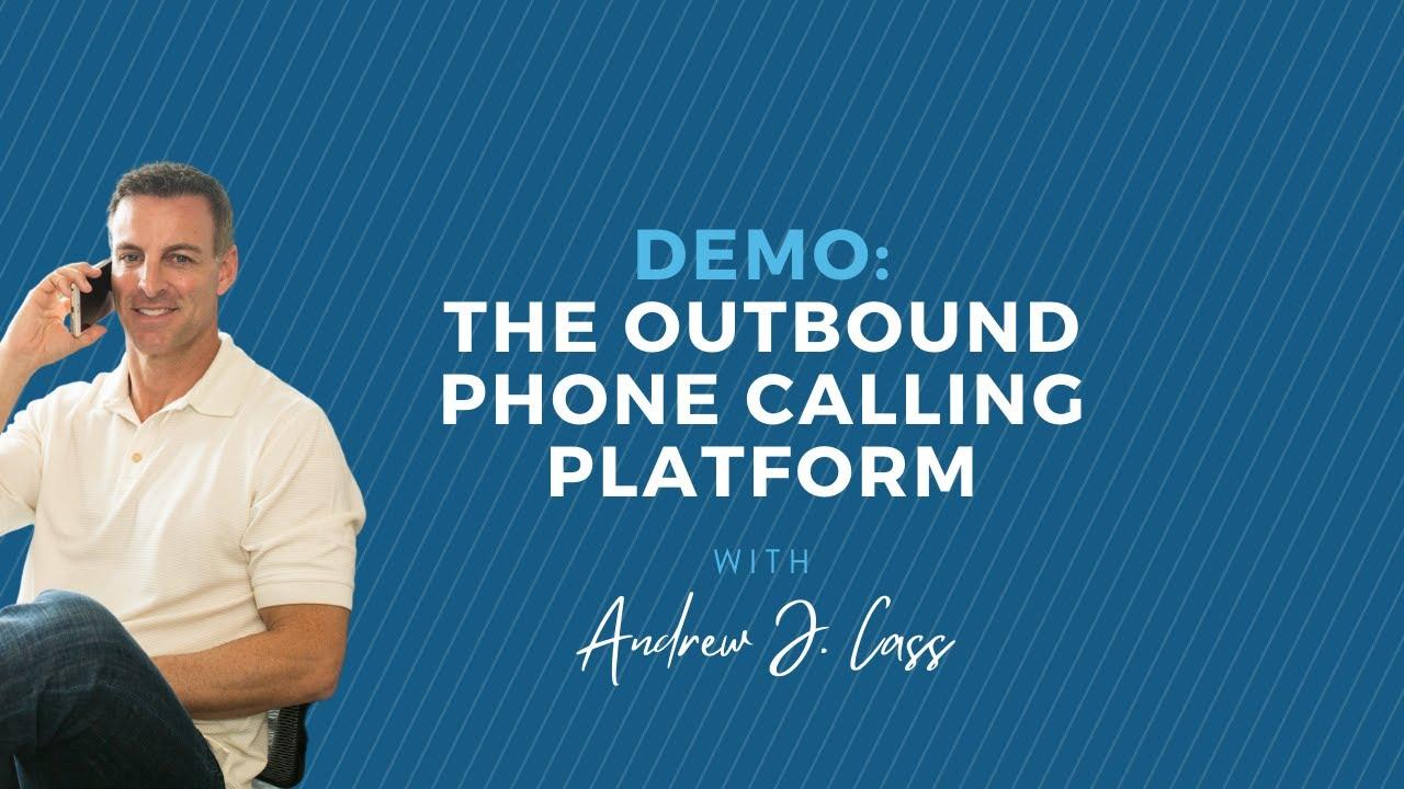 Demo: The Outbound Phone Calling Platform