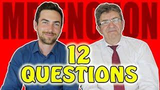 Jean-Luc Mélenchon en 12 questions