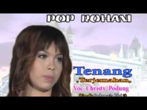 LINGKUPIKU / TENANG - CHRISTY PODUNG (INDONESIAN IDOL)