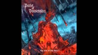 Paths Of Possession - Ash Is Falling Rain