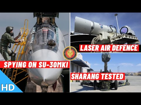 Indian Defence Updates : Laser Air Defence By 2025,Spying on Su-30,155mm Sharang Test,2+2 Meeting