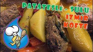 Nefis Patatesli Sulu İzmir Köfte tarifini deneyin!