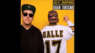 JVG Ft. Raappana - Kran Turismo (Bass Boosted)