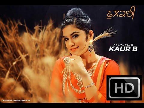 Phulkari | Kaur B | feat. Bunty Bains | New Punjabi Songs