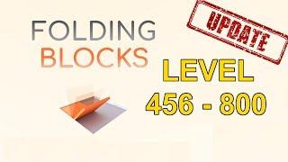 Folding Blocks Level 456-800 Walkthrough