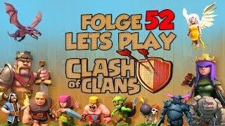 """[Folge 52. """"Rathaus Raaaage""""] Let´s Play - Clash of Clans [German/Deutsch]"""