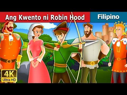 Ang Kwento ni Robin Hood | Robin Hood Story in Filipino | Filipino Fairy Tales