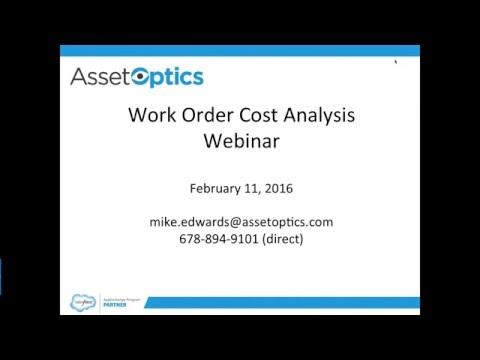 AssetOptics Work Order Cost Analysis Deep Dive February 11, 2016