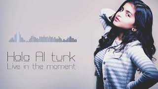 حلا الترك - live in the moment