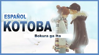 【Bokura ga Ita】Kotoba【Español】