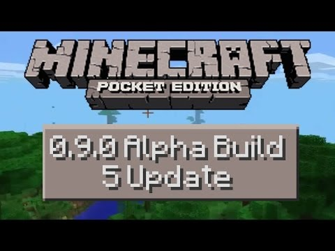 Minecraft Pocket Edition Alpha 0.9.0 Build 5 Update
