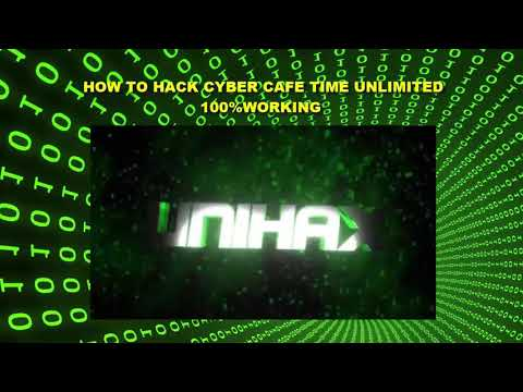 HOW TO HACK CYBER CAFE TIME UNLIMITED 100%WORKING