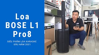 Loa Bose L1 Pro8   Siêu phẩm loa hát karaoke + nghe nhạc đầu năm 2021