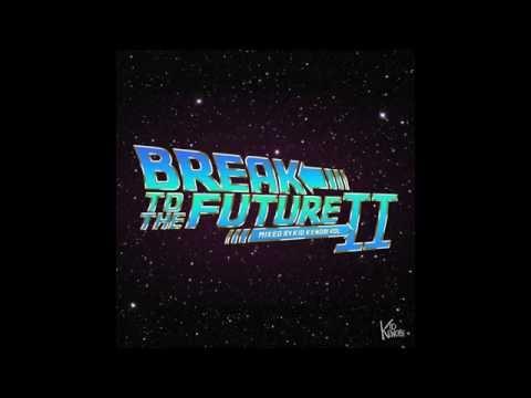 Break To The Future Vol.  2 (Mixed by Kid Kenobi)...