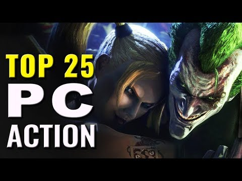 Top 25 Best PC Action Games
