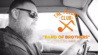 The Felons Club - Band Of Brothers