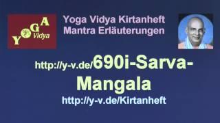 Om Sarva Mangala Mangalye - Erläuterungen zur Nachstrophe Guru Stotra - 690i