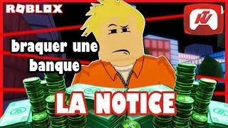 BRAQUER A BANK - THE NOTICE!! (ROBLOX JAILBREAK)