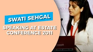 Swati Sehgal speaking at Estate