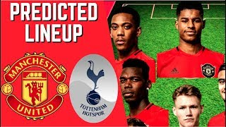 PREDICTED LINEUP - MANCHESTER UNITED VS TOTTENHAM HOTSPUR - PRESEASON ICC 2019!