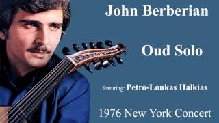 John Berberian OUD SOLO, 1976 New York Concert (Unpublished Recording)